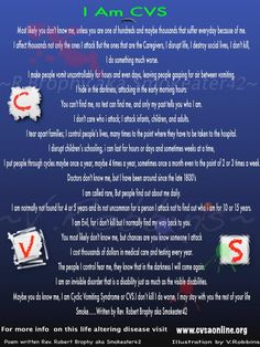 I suffer From CVS cyclic vomiting syndrome this poem was written by another CVS sufferer and I did the illustrations....PLEASE SHARE AND RAISE AWARENESS!!    www.cvsonline.org
