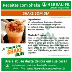 SHAKE BOM DIA, mais uma receita deliciosa com Shake Herbalife! #focoemvidasaudavel #vidaativaesaudavel
