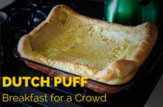 When I started blogging in 2006, I reada blog called Large Family Logistics that shared tips for plus-size families like ours. Although the site disappeared a few years ago, thankfully I copied the recipe for Dutch Puff, a simple four-ingedient recipe destined tobecome a family favorite. When aDutch Puff comes out of the oven in …