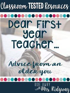"""First Year Teacher Advice: """"Dear First Year Teacher Me"""""""