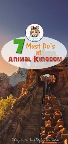 Get your Disney Vacation on the right track with this helpful guide to the top 7 Must Do's at Animal Kingdom! | #Disney #DisneyParks #DisneyVacation #DisneyWorld #WaltDisneyWorld #AnimalKingdom #Florida #Orlando #FamilyVacation #MustDos #PixieDustedPlanner #AnimalKingdomPark