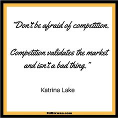 No competition generally means there is a poor market... Do you agree?