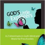 Gods Little Explorers:  Preschool Curriculum with letter of the week, Bible theme, life skills, a theme
