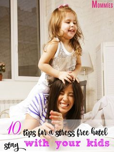 10 tips for a stress free hotel stay with your kids- Easy to follow tips for enjoying your family vacation and hotel stay. Whether you have babies, toddlers or school aged children, follow these steps and you will be on your way to enjoying your hotel stay.