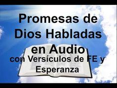 Promesas de Dios Habladas en Audio con Versículos de FE, Amor, Sanidad, Animo y Esperanza - YouTube