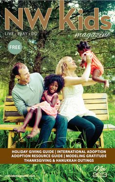 November 2013: Holiday Giving Guide, International Adoption, Adoption Resource Guide, Modeling Gratitude, Thanksgiving & Hanukkah Outings