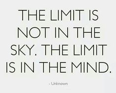 There is no limit unless you allow there to be.