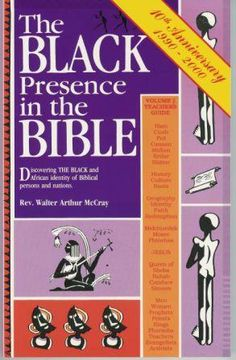 """Black Presence In The Bible"" by Rev. Walter Arthur McCray"