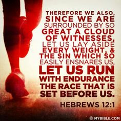 Let us run the race set before us with endurance!