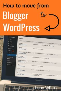 How to move from Blogger to WordPress via @LearnWP