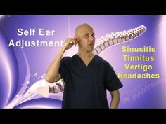Self-Ear Adjustment / Relief of Sinusitis, Congestion, Tinnitis, Vertigo, & Headaches - Dr Mandell - This simple technique has helped thousands of people naturally without drugs or invasive procedures. Vertigo Relief, Tinnitus Symptoms, Allergy Remedies, Sinus Remedies, Clogged Ear Remedy, Chest Congestion, Ear Congestion Relief, Headache Relief, Massage