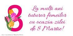 Trimite si tu acum o felicitare de 8 martie, o felicitare de ziua femeii! Click pentru a alege o felicitare! 8 Martie, Mary Kay, Happy Birthday, Words, Photography, Handsome Quotes, Pictures, Happy Brithday, Photograph