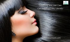 Grooming and hair care can transform you, literally!