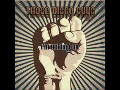 Those Disco Guys - I'm Holding On (Original Mix) - YouTube