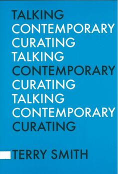 Talking Contemporary Curating Leigh MARKOPOULOS | Asia Art Archive