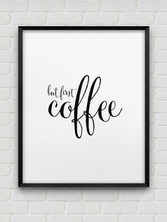 but first coffee printable wall decor // instant download print // black and white printable typographic office decor // kitchen print by spellandtell on Etsy