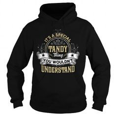 TANDY TANDYYEAR TANDYBIRTHDAY TANDYHOODIE TANDYNAME TANDYHOODIES  TSHIRT FOR YOU