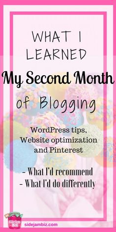 What I've learned my second month of blogging. Tips, tricks, reminders & cautionary tales #blogging #bloggingtips #pinterest #wordpress
