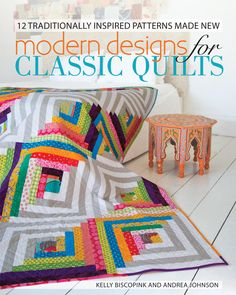 andie johnson sews: Buy The Book - Modern Designs for Classic Quilts