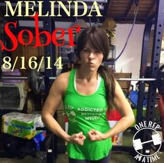 Meet Melinda. Mother wife daughter friend awesome sober fit. She is addicted to bettering herself in her sobriety and willing to go to any lengths to do so (I mean check out those sweet weights behind her in their garage - that's dedication! - - Want your