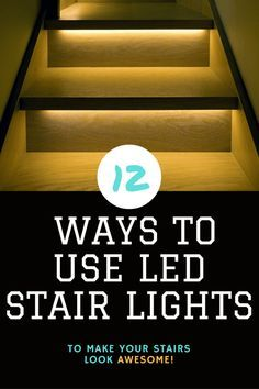 12 Ways To Use Led Stair Lights To Light Your Staircase   Home Tech Star