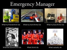 From Todd Jasper. Incident Command System, Manager Humor, Emergency Management, What The World, Social Services, Disaster Preparedness, Work Humor, Public Health, Firefighter