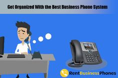 Get Organized With the Best #Business #PhoneSystem