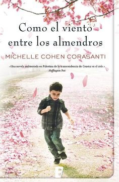 Buy Como el viento entre los almendros by Michelle Cohen Corasanti and Read this Book on Kobo's Free Apps. Discover Kobo's Vast Collection of Ebooks and Audiobooks Today - Over 4 Million Titles! Great Books, My Books, Great Thinkers, World Of Books, I Love Reading, Book Lovers, Audiobooks, Fiction, This Book