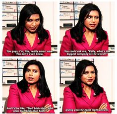 Kelly kapoor quotes
