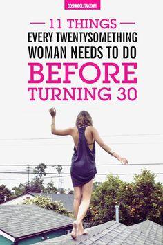 11 Things Every Twentysomething Woman Needs to Do Before Turning 30