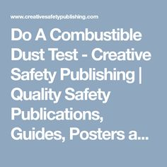 Do A Combustible Dust Test – Creative Safety Publishing Infographics, Safety, Posters, Creative, Security Guard, Infographic, Poster, Info Graphics, Billboard