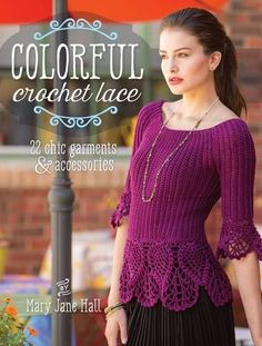 Colorful Crochet Lace von Mary Jane Hall