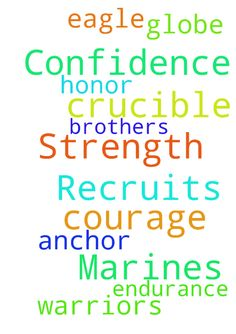 Crucible Confidence Recruits Marines Strength Courage - Crucible Confidence Recruits Marines Strength Courage Endurance Warriors Brothers 21315 Honor Eagle Globe Anchor  Posted at: https://prayerrequest.com/t/vUO #pray #prayer #request #prayerrequest