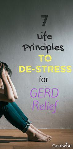 De-stress for Happiness and GERD Relief 2 How To Relieve Heartburn, Heartburn Symptoms, Reflux Symptoms, Heartburn Relief, Gerd Symptoms, Treatment For Heartburn, Tips