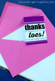 Pedicure Gift Tag from Let's Get Together - such a cute idea for gifting a pedicure. Free printable that can be used as a gift tag or a card. Also great suggestion for how to print it really inexpensively! #freeprintable #teachergift