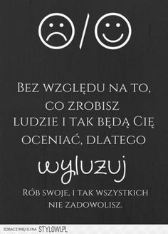hellow People thats me Renata from Poland. Pretty Quotes, Positive Living, True Quotes, Motto, Wise Words, Quotations, Positivity, Thoughts, Motivation
