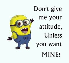 Minion pictures with quotes PM, Thursday July 2015 PDT) – 10 pics Funny Minion Pictures, Funny Minion Memes, Minions Quotes, Funny Jokes, Minion Humor, Hilarious Quotes, Funny Captions, Sarcastic Humor, Funny Facts