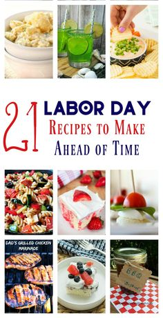 Don't spend your whole end of summer bash sweating over a stove! Prep these great Labor Day recipes ahead of time and spend the day soaking up the last of summer fun with your family!
