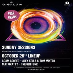 Sunday Sessions: round the month off we have the mighty TuneAge promotion with top DJ/Producer Adam Cooper and Trigger Funk! at Gigalum, 7-8 cavendish parade, London on October 26, 2014 at 3:00 pm to 11:00 pm. Free Entry