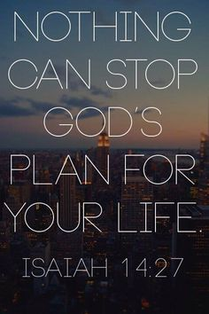 Nothing can stop God's plan for your life