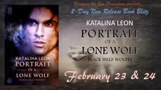 Romancing the Readers: Release Day Tour: Portrait of a Lone Wolf by Katal...
