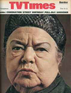 Violet Carson as Ena Sharples 6 - 12 December 1969 (TV Times magazine) British Drama Series, Coronation Street, Tv Times, Time Magazine, My Childhood Memories, Tv Guide, Vintage Magazines, Old Tv, Classic Tv
