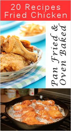 20 Scrumptious Fried Chicken Recipes  (6/14/2013) Food: Chicken Main Course (CTS)
