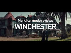 Winchester reviewed by Mark Kermode