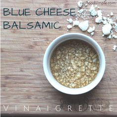 blue cheese balsamic vinaigrette   2 ways This is a simple recipe with only 4 pantry ingredients and can be made in five minutes. It can be made both creamy and non-creamy.   realfoodsimple.com