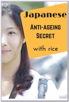 Amazing Japanese anti-aging remedy with rice Anti Aging Eye Cream, Anti Aging Skin Care, Cystic Acne Remedies, Skin Care Cream, Anti Aging Moisturizer, Inevitable, Skin Care Tips, Ageing, Diy Beauty