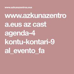 www.azkunazentroa.eus az cast agenda-4 kontu-kontari-9 al_evento_fa