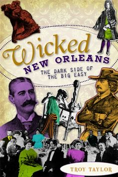 Since as early as the 1700s, New Orleans has been a city filled with sin and vice. Those first pioneering citizens were thieves, vagabonds and criminals of all kinds. By the time Louisiana fell under American control, New Orleans had become a city of debauchery and corruption camouflaged by decadence. It was also considered one of the country's most dangerous cities, with a reputation of crime and loose morals. Rampant gambling and prostitution were the norm in 19th century Big Easy.