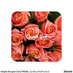 Shop Simple Bouquet Coral Wedding Thank You Sticker created by BeautifulProducts. Easy Peel, Thank You Stickers, Holiday Photos, Wedding Thank You, Different Shapes, Nursery Wall Art, Custom Stickers, Activities For Kids, Create Your Own