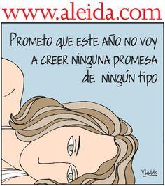 Aleida Promesas de hombres, Caricaturas - Edición Impresa Semana.com - Últimas Noticias Mal Humor, Humor Grafico, Spanish Quotes, Ecards, Pop, Feelings, Memes, Funny, Truths